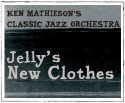 "Featured recording ""Jelly's New Clothes"""